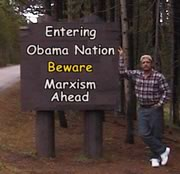Editor - Entering Obama Nation Beware Marxism Ahead